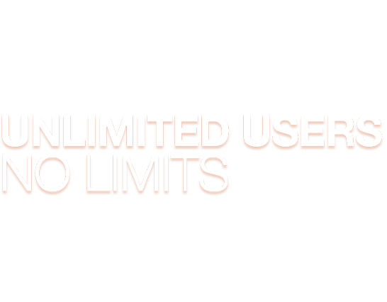 Unlimited Users - No Limits